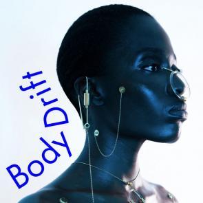 Bodydrift- Anatomies of the Future