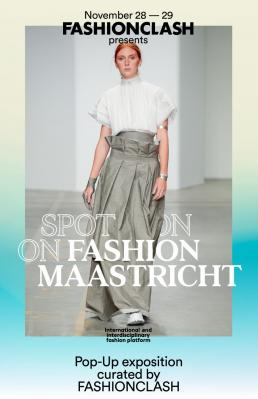 Spot On! 'Fashion Maastricht'
