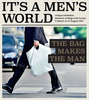 De tentoonstelling It's a Men's World is van 11 maart t/m 27 augustus 2017 in Tassenmuseum Hendrikje in Amsterdam te zien.