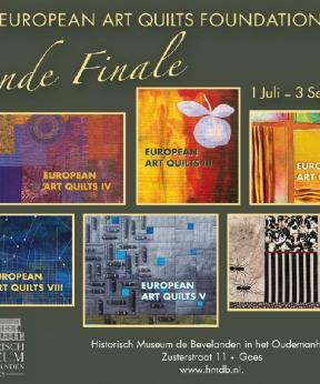 Agenda Modemuze European Art Quilts Foundation - Grande Finale Historisch Museum de Bevelanden 2017