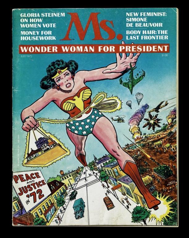 """Voorkant van het tijdschrift Ms. Op de voorkant staat: """"Wonder Woman for president."""""""