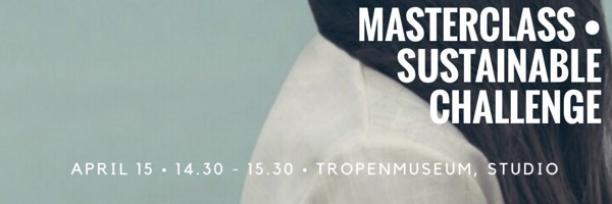 Banner masterclass Sustainable Challenge @ Tropenmuseum
