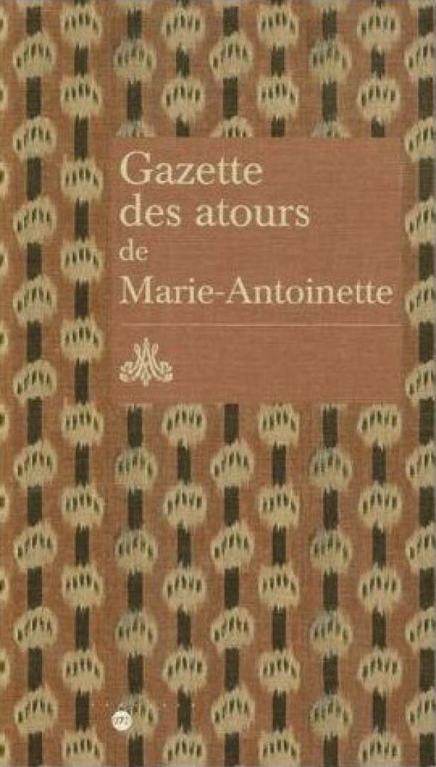 Gazette des Autours de Marie Antoinette, 2006.